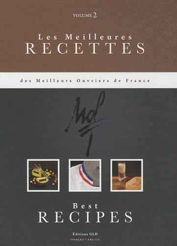 Les meilleures recettes des meilleurs ouvriers de France : Tome 2