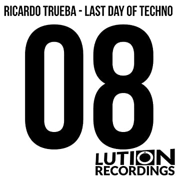 Last Day Of Techno
