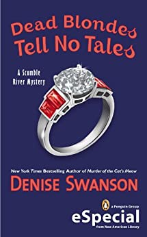 Dead Blondes Tell No Tales: A Scumble River Mystery (An eSpecial from New American Library) (Scumble River Mysteries) by [Denise Swanson]