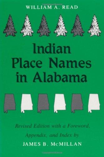 Indian Place Names in Alabama (Library Alabama Classics)