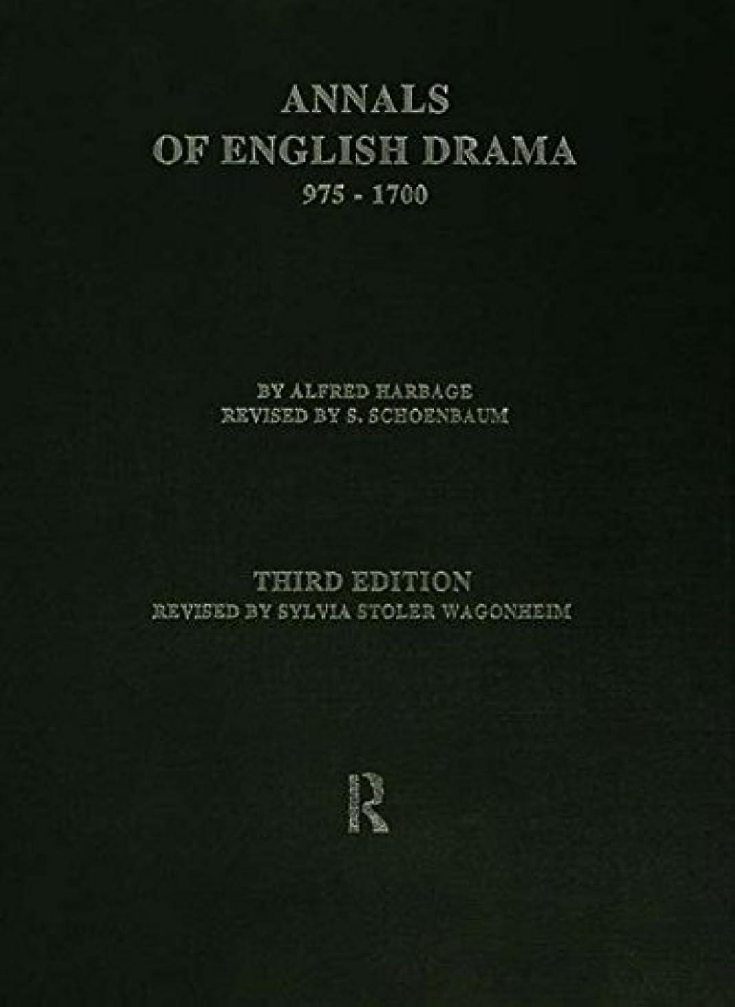 モザイクスーツ次The Annals of English Drama 975-1700 (English Edition)