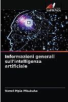 Informazioni generali sull'intelligenza artificiale