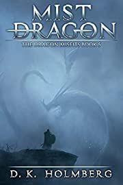 Mist Dragon: An Epic Fantasy Adventure (The Dragon Misfits Book 5)