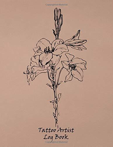 Tattoo Artist Log Book: Notebook for Tracking Client Information ~~ Black Line Art Flower Design
