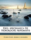 Diss. Mechanica De Horologiis Automatis (Italian Edition)