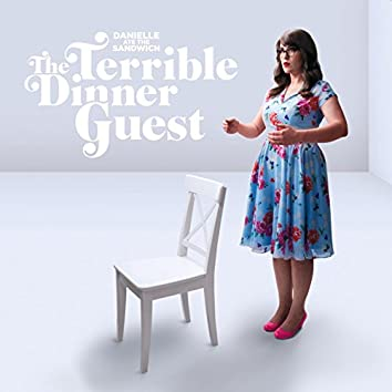 The Terrible Dinner Guest