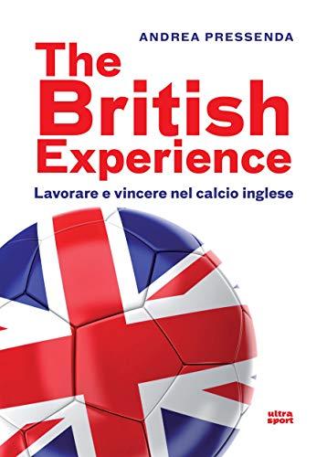 The British experience: Lavorare e vincere nel calcio inglese