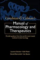 Goodman & Gilman's Manual of Pharmacology and Therapeutics