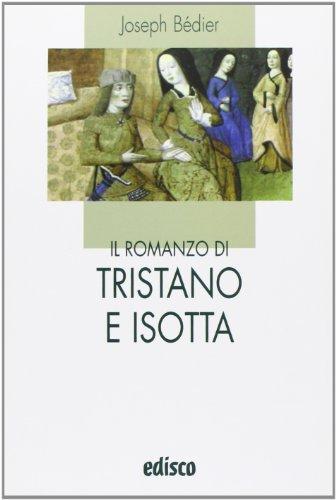 Il romanzo di Tristano e Isotta. Con espansione online