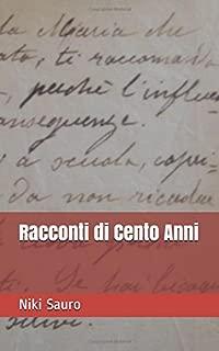 Racconti di Cento Anni (Italian Edition)