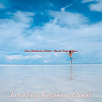 Divine Shakuhachi and Guitar - Bgm for Nature Ambience
