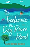 The Treehouse on Dog River Road: A Novel