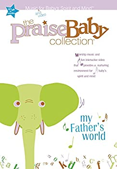 My Father s World  Music and video for Baby s Spirit and Mind  The Praise Baby Collection