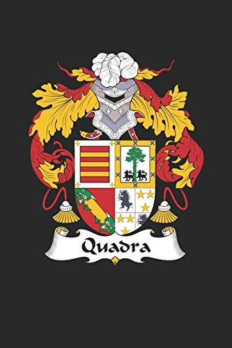 Quadra: Quadra Coat of Arms and Family Crest Notebook Journal (6 x 9 - 100 pages)