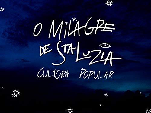 O Milagre de Santa Luzia - Cultura Popular