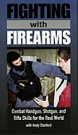 Fighting with Firearms [VHS]