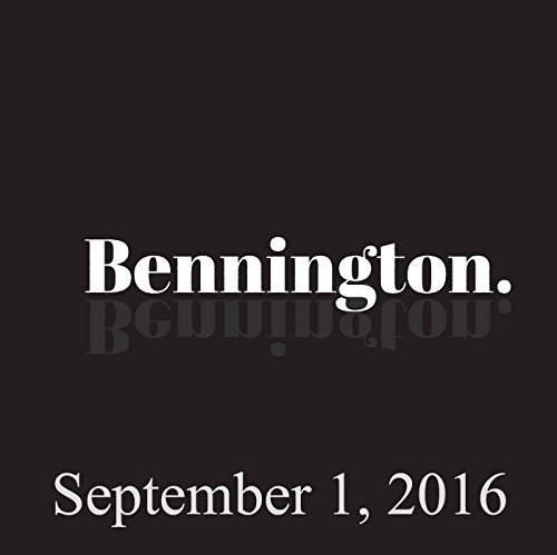 Bennington Archive, September 1, 2016 audiobook cover art