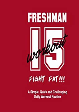The Freshman 15 Workout