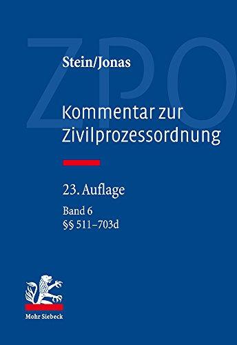 Kommentar zur Zivilprozessordnung: Band 6: 511-703d