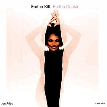 Eartha Quake