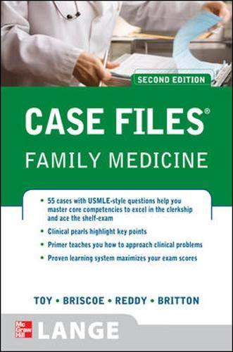 Case Files Family Medicine, Second Edition (LANGE Case Files)