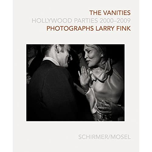 The Vanities: Hollywood Parties 2000-2009