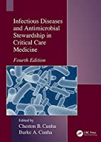 Infectious Diseases and Antimicrobial Stewardship in Critical Care Medicine