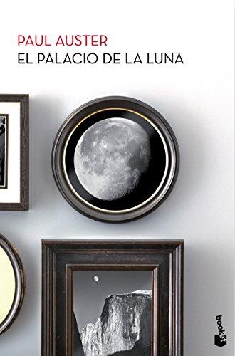 El Palacio de la Luna (Biblioteca Paul Auster)