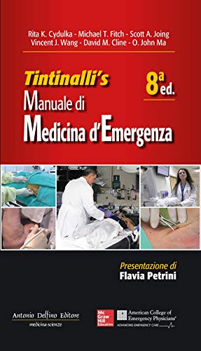 Tintinalli's manuale di medicina di emergenza 8ª Ed