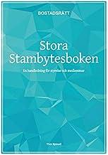 Stora stambytesboken : en handledning för styrelse och medlemmar