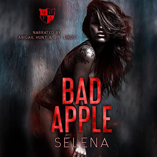 Bad Apple: A Dark High School Romance: Willow Heights Prep Academy: The Exile, Book 1