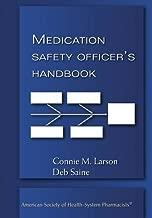 The Medication Safety Officer's Handbook