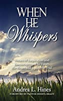 When He Whispers