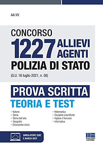 Concorso 1227 allievi agenti Polizia di Stato (G.U. 16 luglio 2021, n. 56). Prova scritta. Con software di simulazione