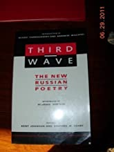 Third Wave: The New Russian Poetry