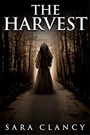 The Harvest: Scary Supernatural Horror with Monsters (The Bell Witch Series Book 1)