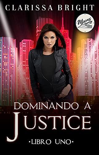 Dominando a Justice (The Miami Knives nº 1)