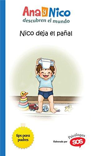 Nico deja el pañal (Ana y Nico...