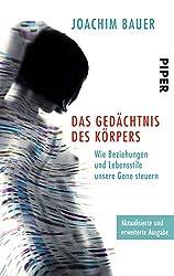 Joachim Bauer - Das Gedächtnis des Körpers