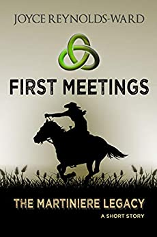 First Meetings: The Martiniere Legacy: A Short Story by [Joyce Reynolds-Ward]