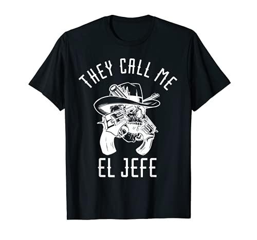Ellos me llaman El Jefe Mexicano Chef México Sheriff Cowboy Camiseta