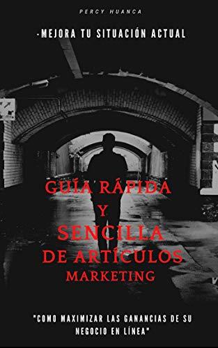 Guia rapida y sencilla de articulos marketing