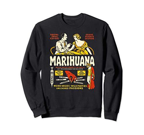 Anti Weed Shirt Art-Marihuana Marijuana Weed Propaganda Sudadera