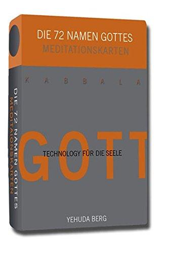 Die 72 Namen Gottes. 72 Meditationskarten: Technologie für die Seele