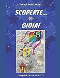 SCOPERTE...DI GIOIA!