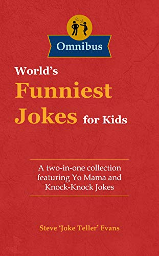 World's Funniest Jokes for Kids: A two-in-one collection featuring Yo Mama and Knock-Knock Jokes (English Edition)