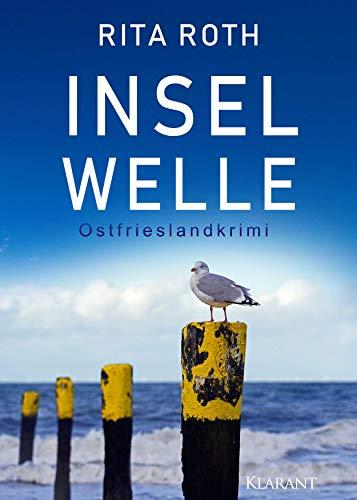 Inselwelle. Ostfrieslandkrimi (Ein Fall für Gretje Blom 6)