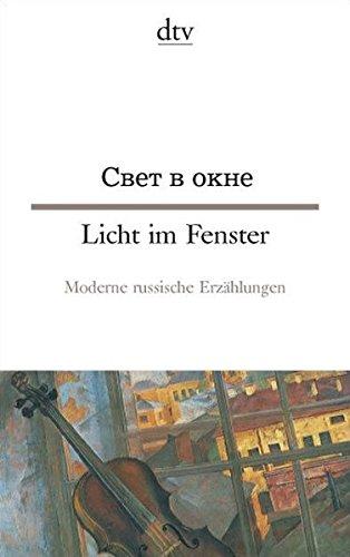 Licht im Fenster: Moderne russische Erzählungen (dtv Fortsetzungsnummer 13, Band 9441)