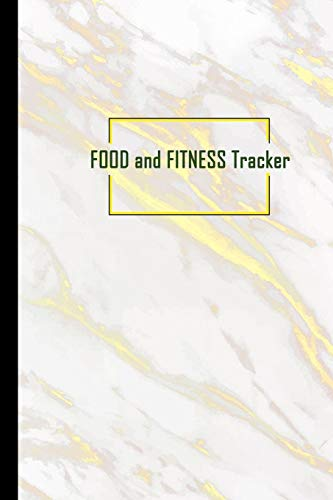 Food and Fitness Tracker: Professional and Practical Food Diary and Fitness Tracker: Monitor Eating, Plan Meals, and Set Diet and Exercise Goals for Optimal Weight Loss.
