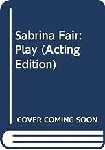 Sabrina Fair: Play (Acting Edition)